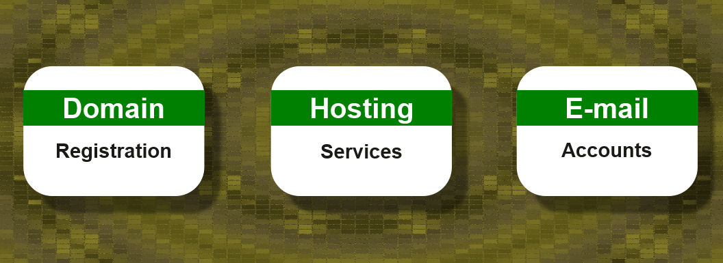 Domain Registration - Hosting Services - E-mail Accounts